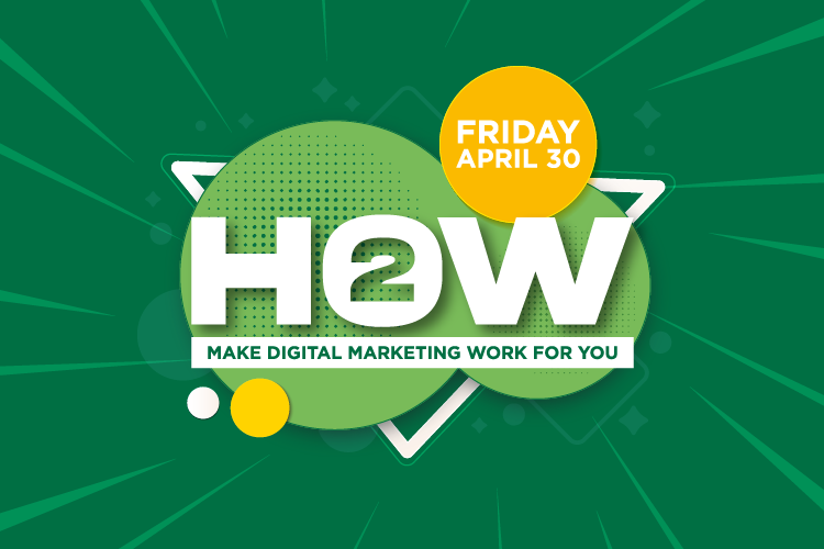 How 2: Make digital marketing work for you