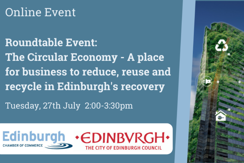 The Circular Economy – a place for business to reduce, reuse and recycle in Edinburgh's recovery