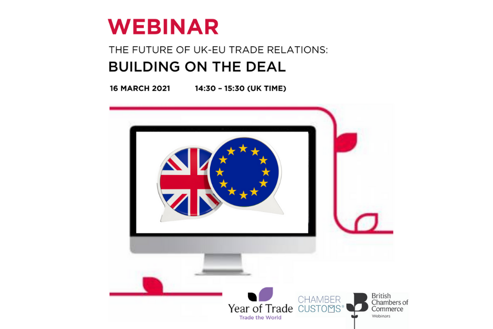 The Future of UK-EU Trade Relations: Building on the deal